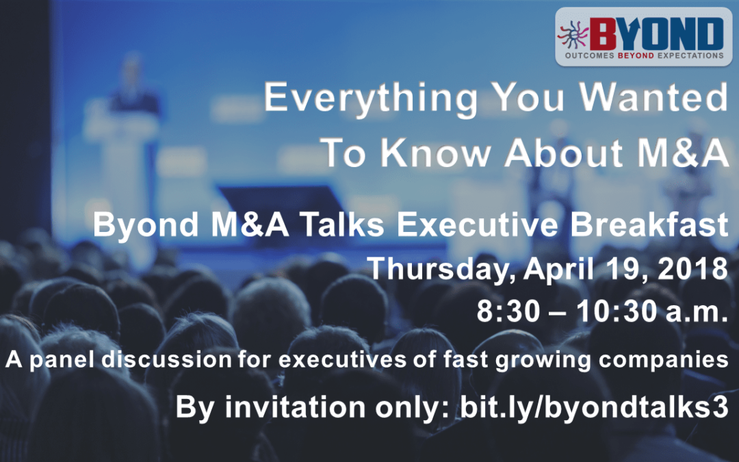 Byond Executive Breakfast: Everything You Wanted To Know About Mergers & Acquisitions