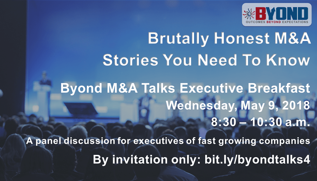 Byond M&A Talks Executive Breakfast: Brutally Honest M&A Stories You Need To Know Panel Discussion