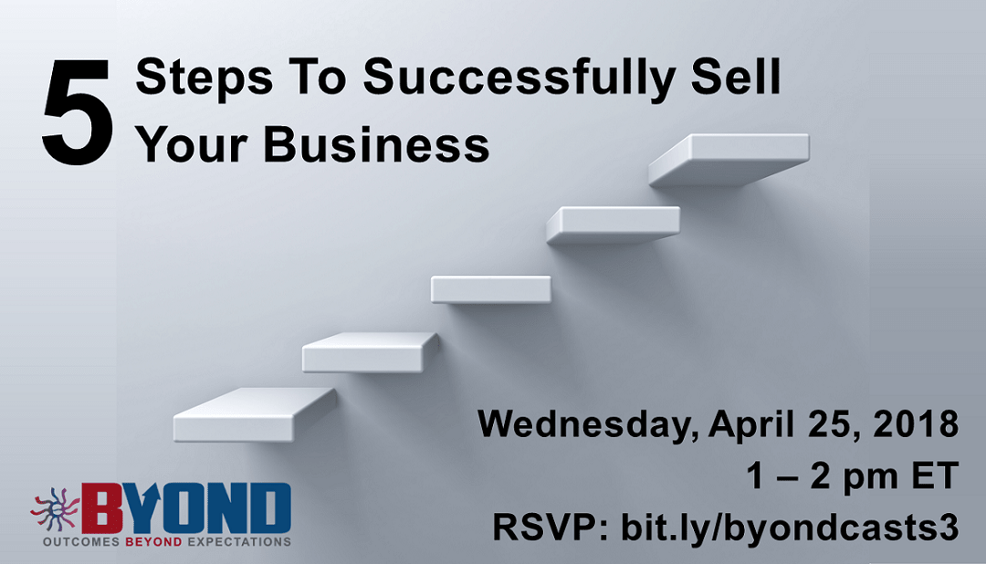 Byond M&A Casts: 5 Steps To Successfully Sell Your Business