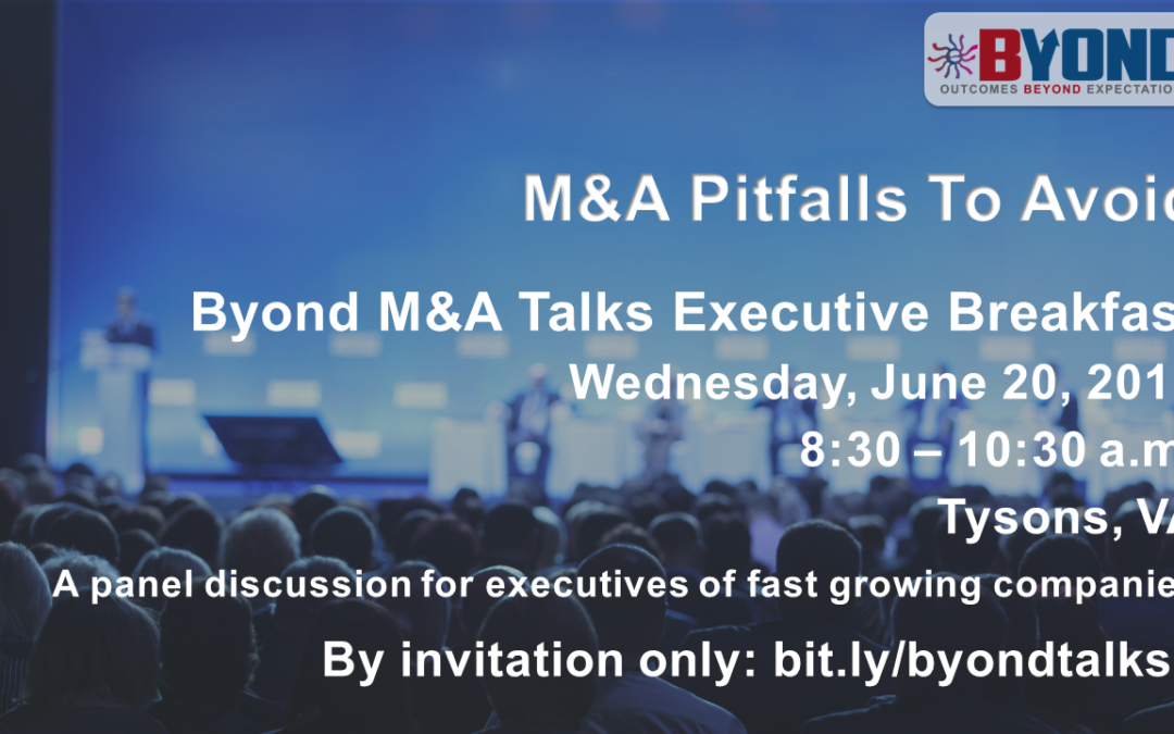 Byond Executive Breakfast: M&A Pitfalls To Avoid