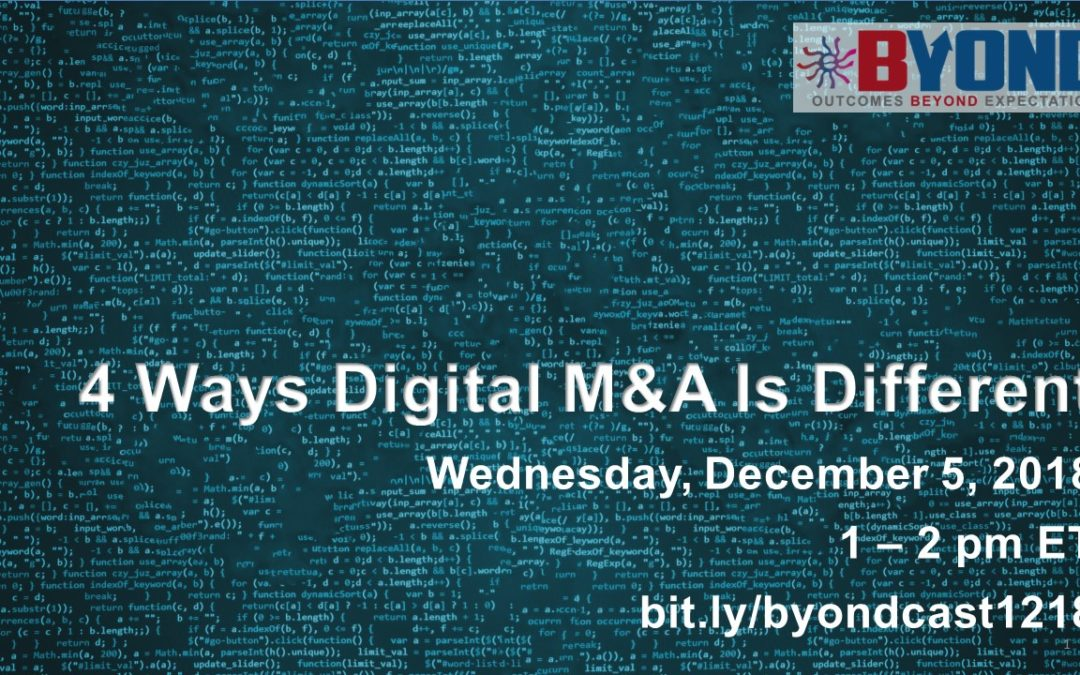 Byond M&A Casts: 4 Ways Digital M&A is Different